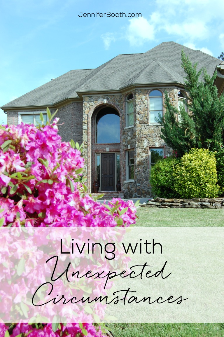 Living With Unexpected Circumstances