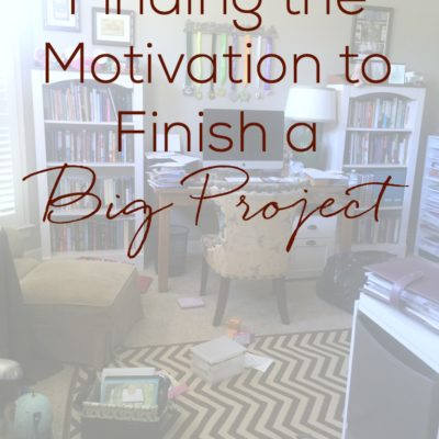 Finding the Motivation to Finish a Big Project