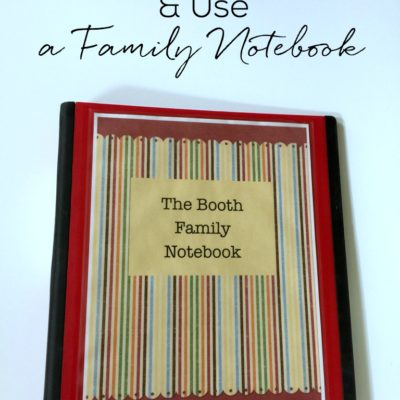 How to Set Up and Use a Family Notebook