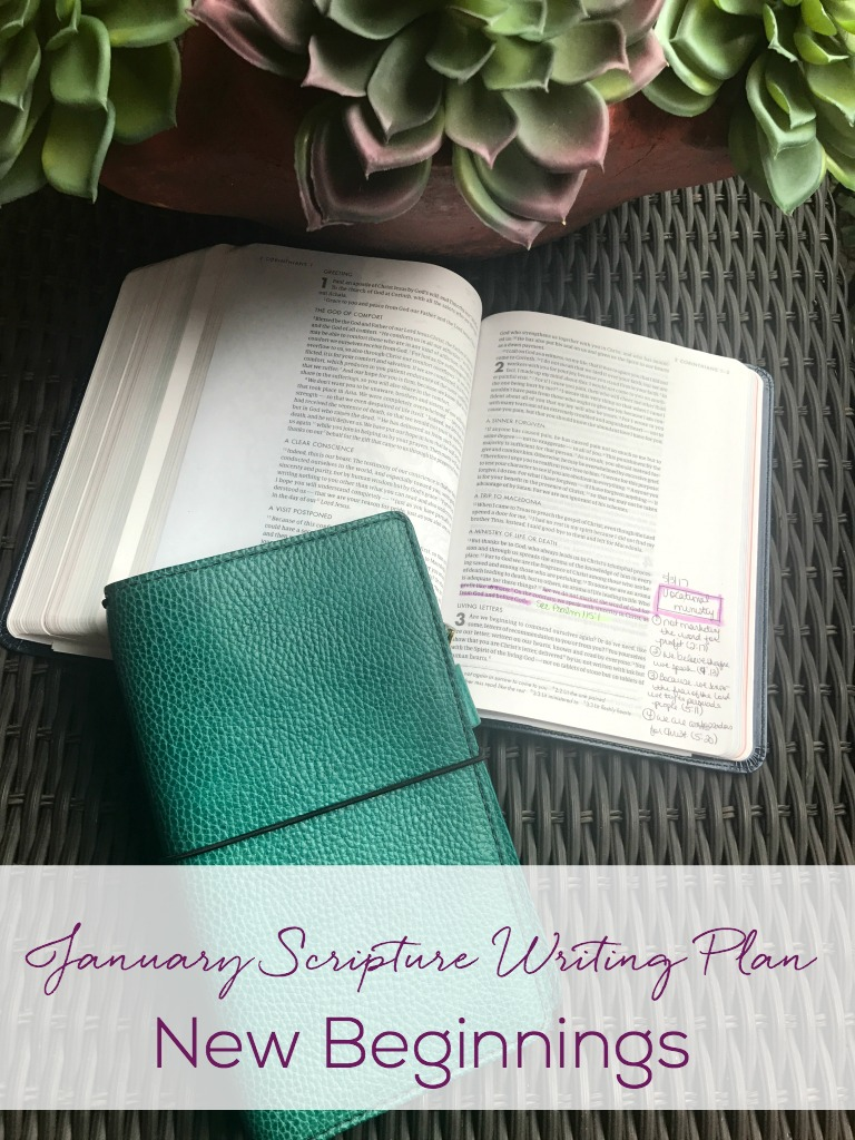 January Scripture Writing Plan-This month we focus on NEW BEGINNINGS. Join me in writing out scriptures each day. You will be blessed and encouraged by being in God's Word every day.