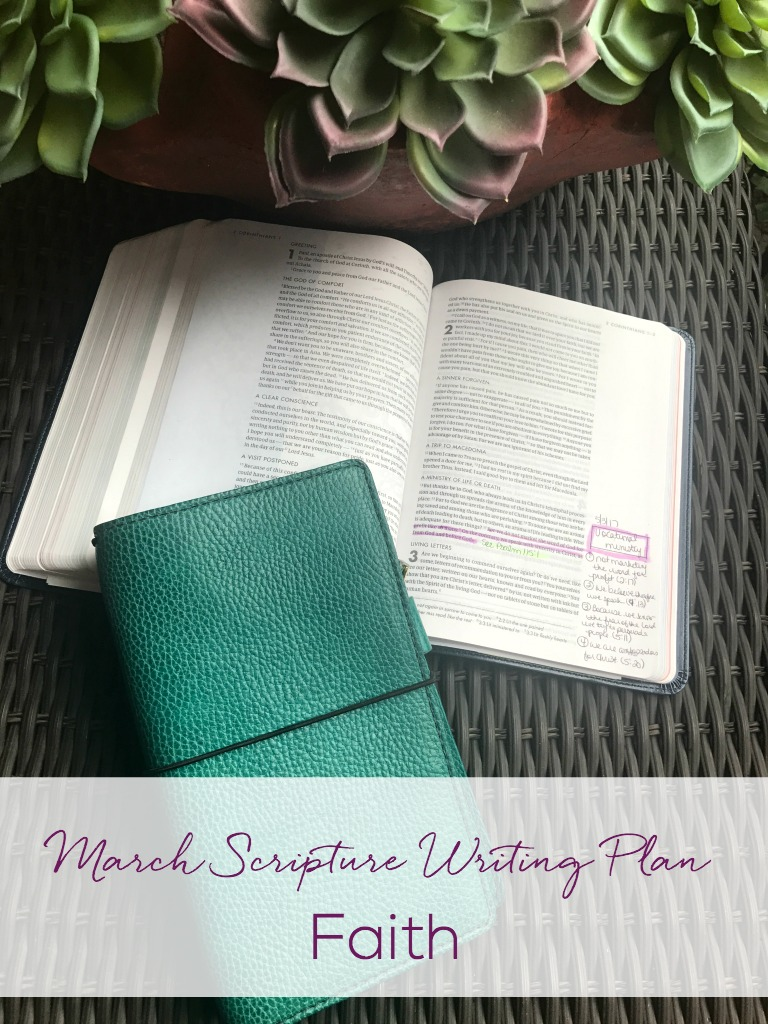 March Scripture Writing Plan-This month we focus on FAITH. Join me in writing out scriptures each day. You will be blessed and encouraged by being in God's Word every day.