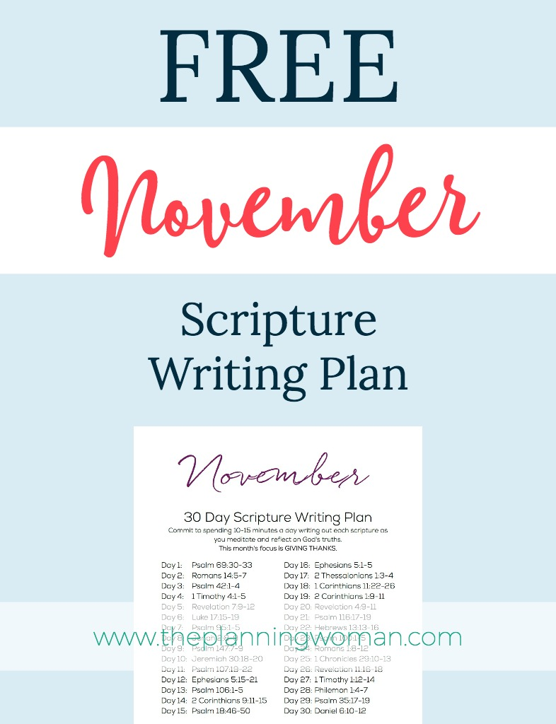 November Scripture Writing Plan-This month the focus is GIVING THANKS. Join me in writing out the scriptures every day. You will be blessed and encouraged by being in God's Word every day.