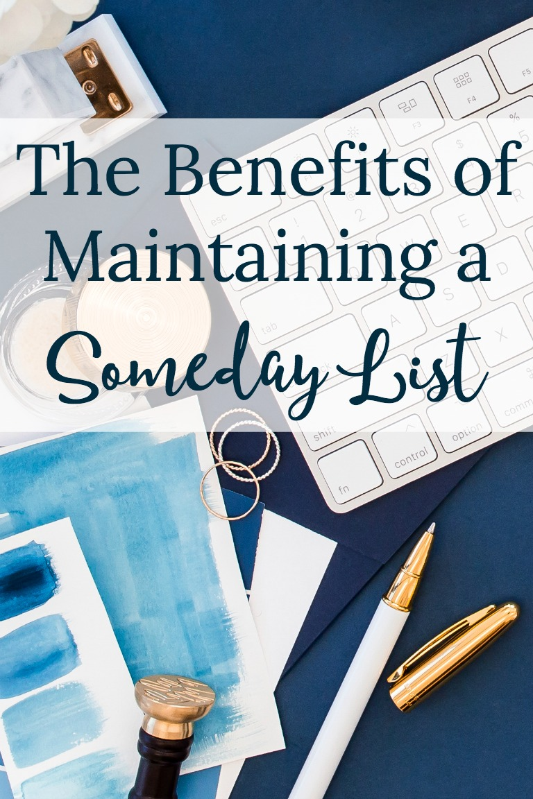 Maintaining a Someday List can help increase your productivity and improve the quality of your life.