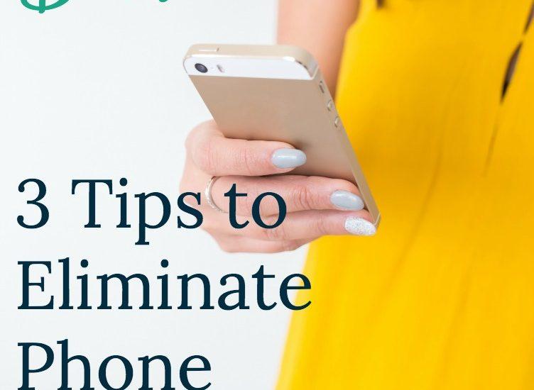 Put the Phone Down-3 Tips to Eliminate Phone Distraction
