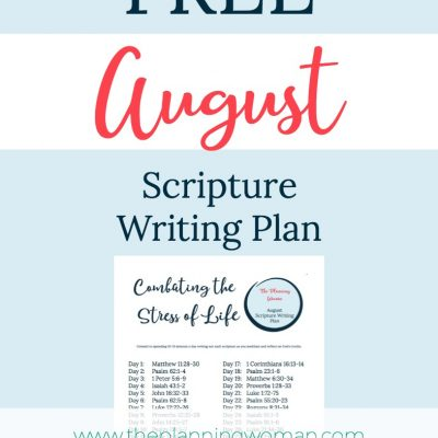 Combating the Stress of Life-August Scripture Writing Plan