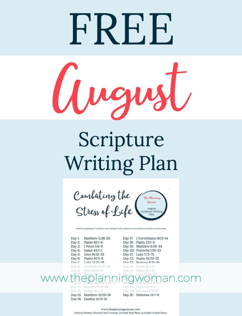 FREE Scripture Writing Plan-Join us in August as we write out verses to help us deal with anxiety and fear in life.