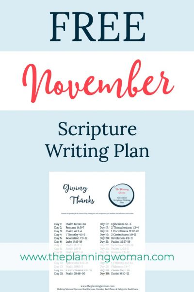 FREE Scripture Writing Plan-November is a great time in remembering all that God has done for us. Join us in writing out scriptures that will help us give thanks for all God has done.