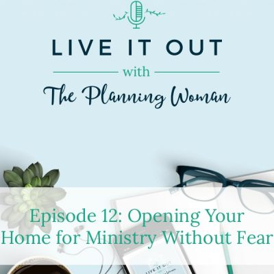 012:  Opening Your Home for Ministry Without Fear