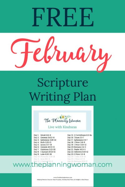 FREE Scripture Writing Plan-Join The Planning Woman this month as we write out scriptures about kindness.