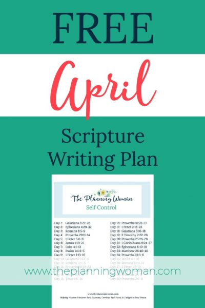 FREE Scripture Writing Plan-Join The Planning Woman in writing out scriptures about how to develop self control.