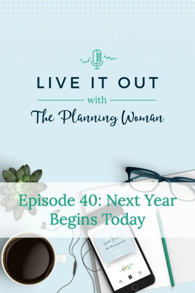 This week's episode focuses on setting goals now and not waiting until the new year. Listen now!