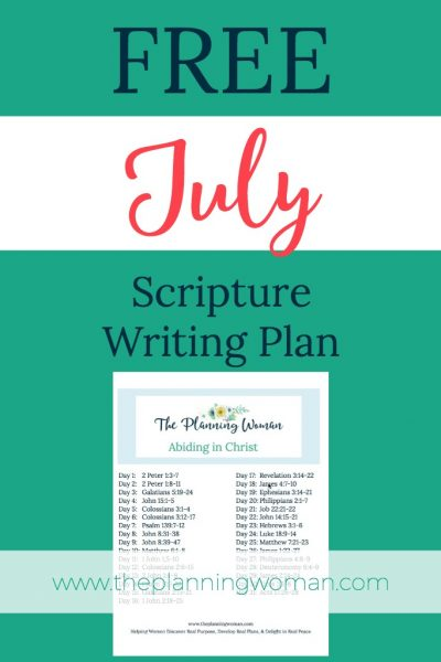 FREE Scripture Writing Plan-Join The Planning Woman in writing out verses that will teach us to abide in Christ.
