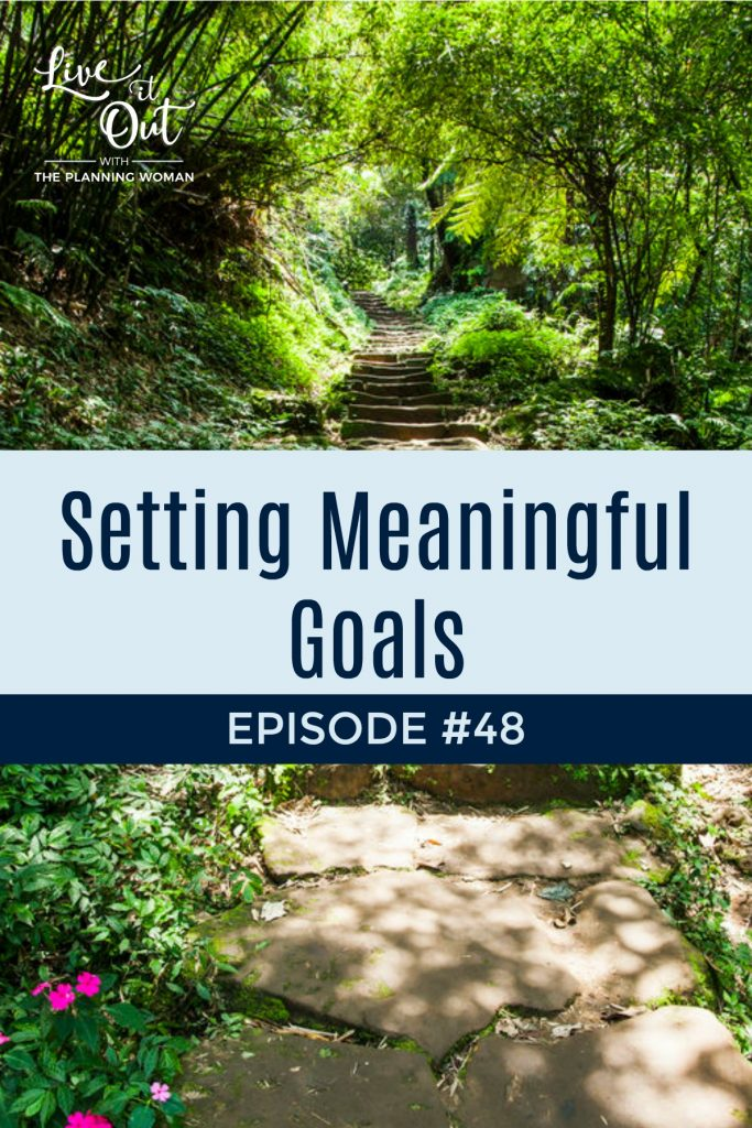 Let's get productive and manage our lives well by setting meaningful goals. Join The Planning Woman in this episode as she gives you 4 tips for setting meaningful goals that you can actually achieve.