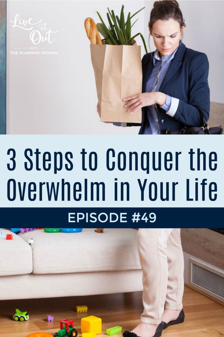 Life can be overwhelming at times leaving you not knowing where to even begin. Join The Planning Woman on this week's episode to learn three steps to conquer the overwhelm.