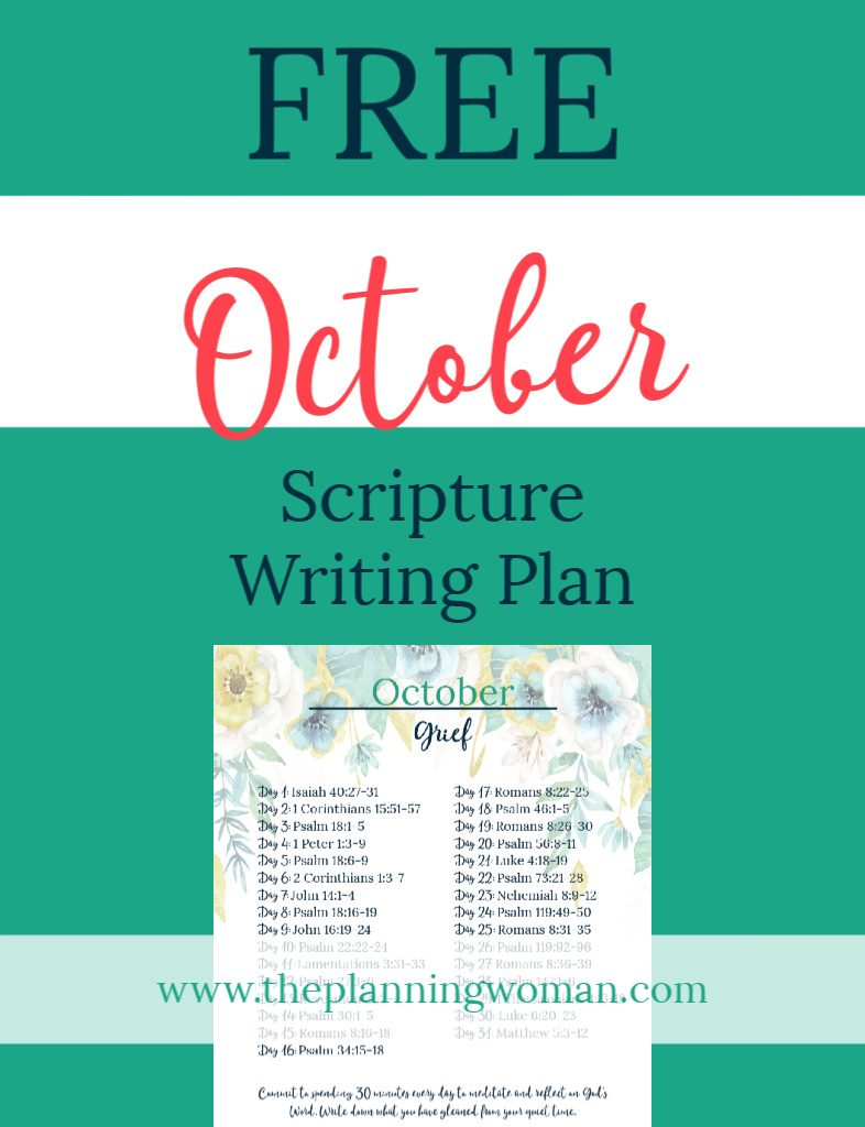 FREE Scripture Writing Plan-Join The Planning Woman this month as we write out verses about grief.