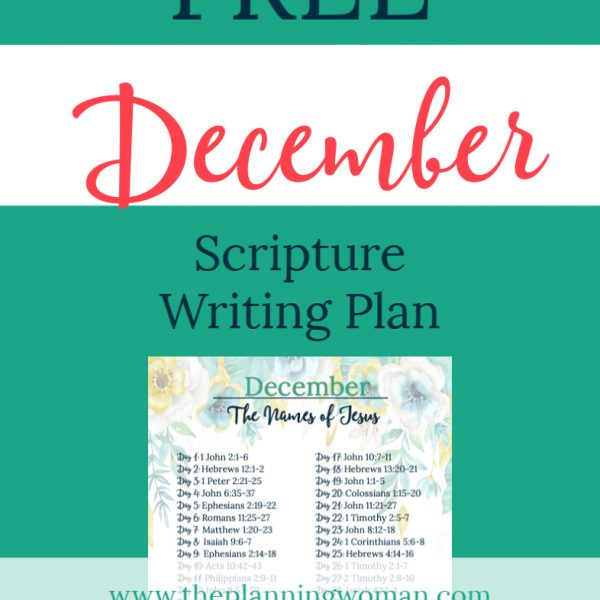 FREE Scripture Writing Plan-Join The Planning Woman in writing out scriptures about the names of Jesus.