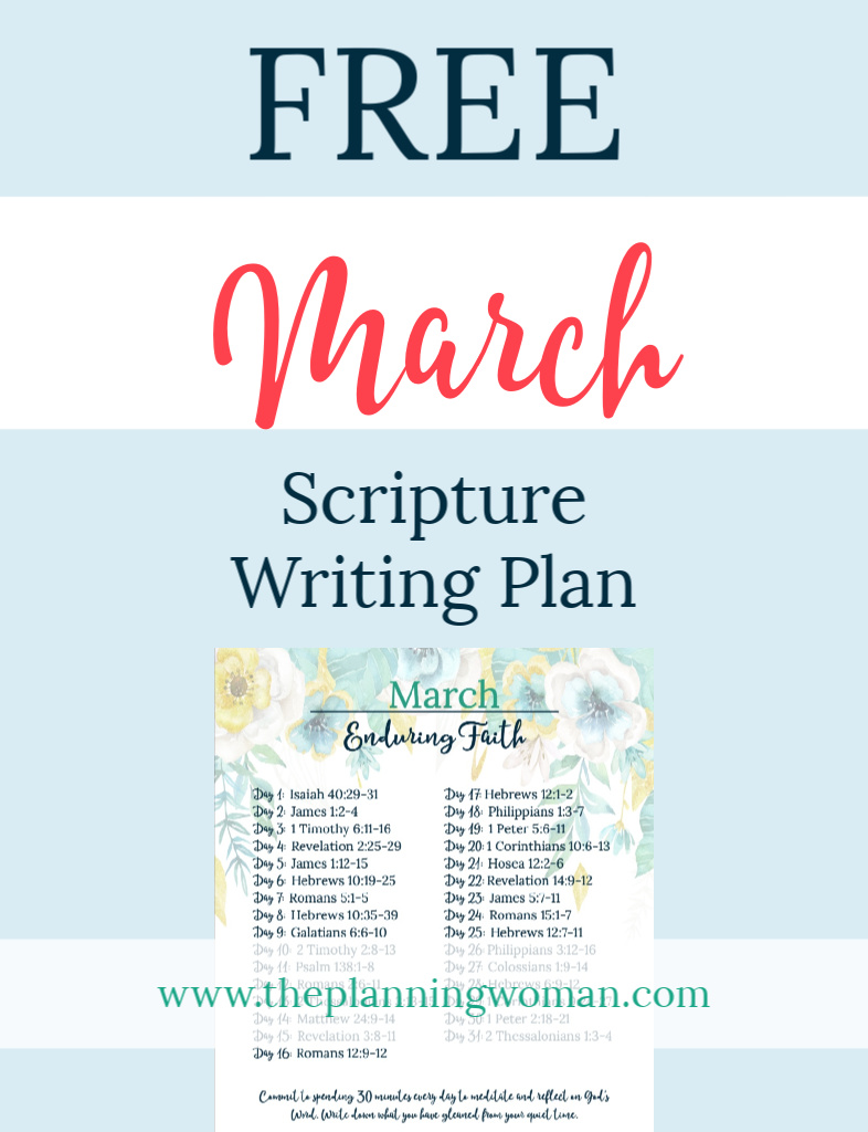 FREE Scripture Writing Plan-Join The Planning Woman as we write out verses about enduring faith.