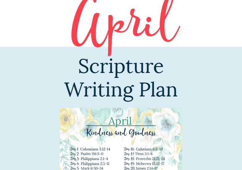 FREE Scripture Writing Plan-Join The Planning Woman as we write out verses about kindness and goodness.