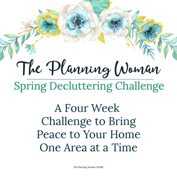 Welcome to The Planning Woman's Spring Decluttering Challenge-Join us for four weeks of decluttering and see how even just 15 minutes a day can produce big results.