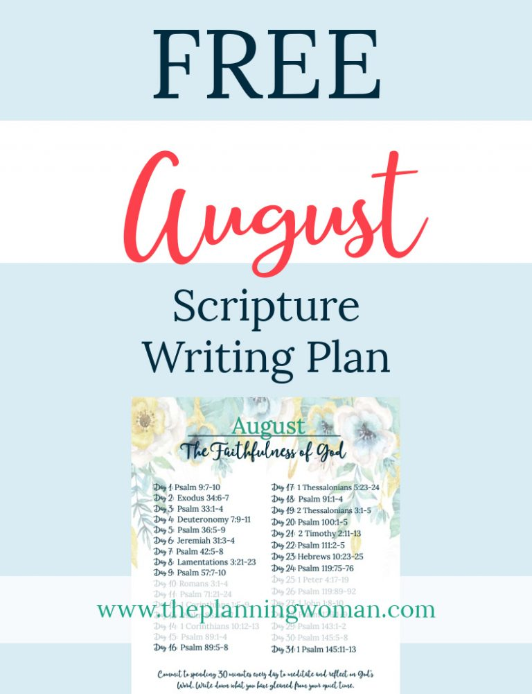 FREE Scripture Writing Plan-Remember the faithfulness of God by writing out verses from the August Scripture Writing Plan.
