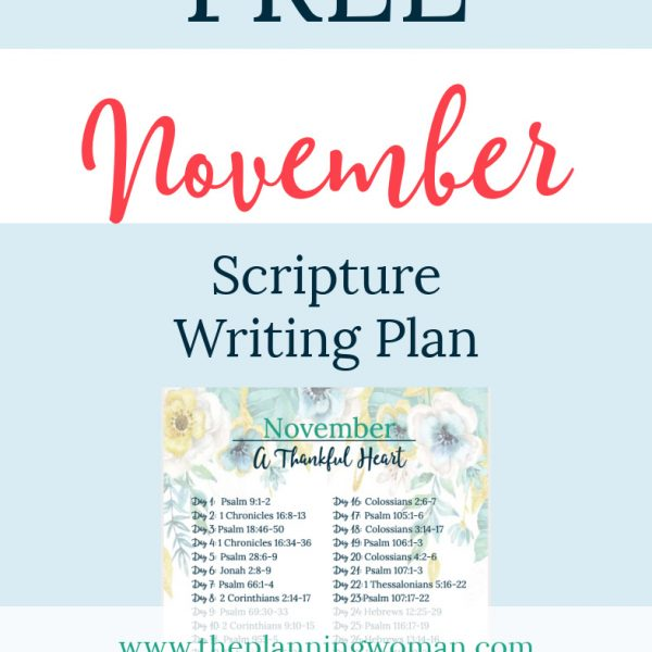 FREE Scripture Writing Plan-Join The Planning Woman in writing out verses about living with a thankful heart.