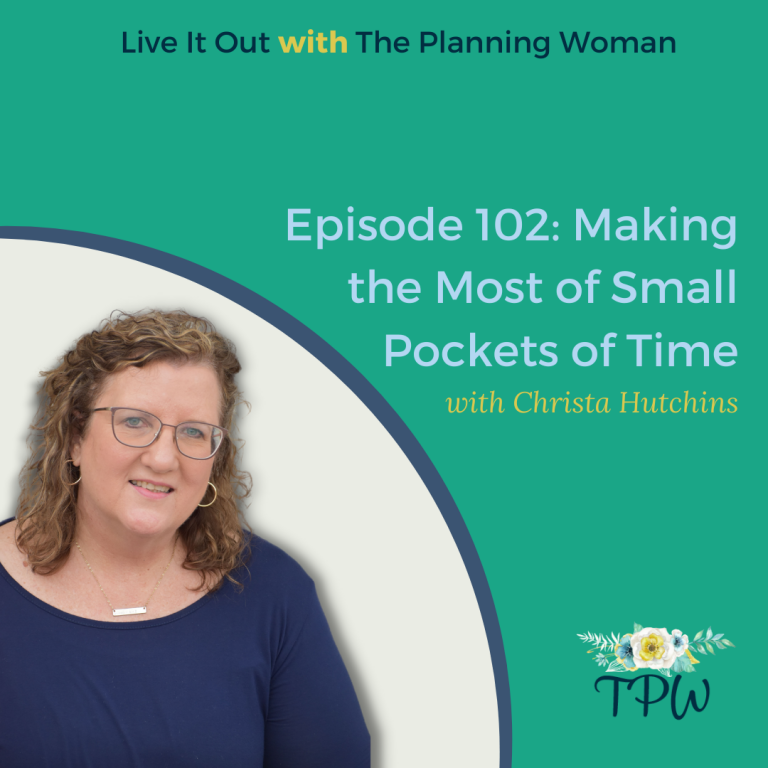 102: Making the Most of Small Pockets of Time With Christa Hutchins
