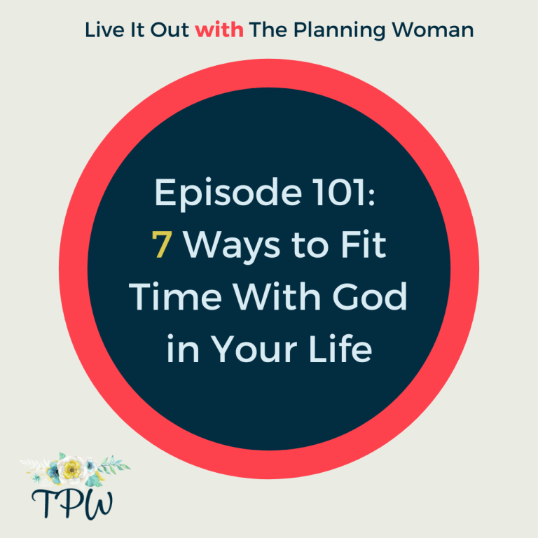 101: 7 Ways to Fit Time With God Into Your Life